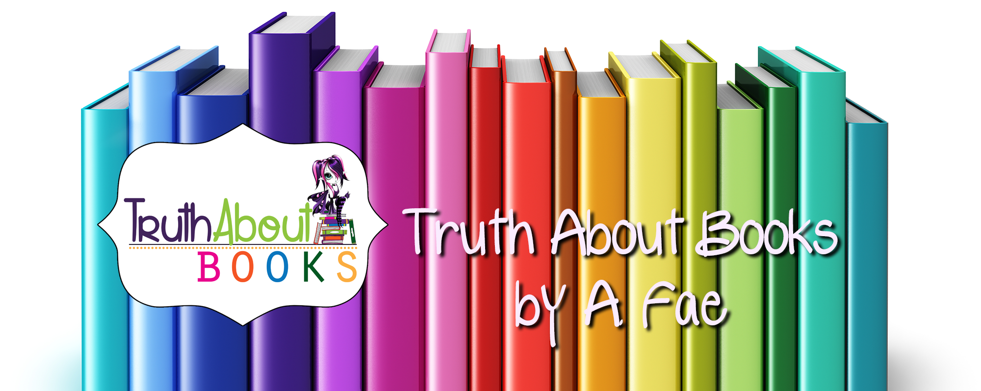 Truth About Books by A Fae